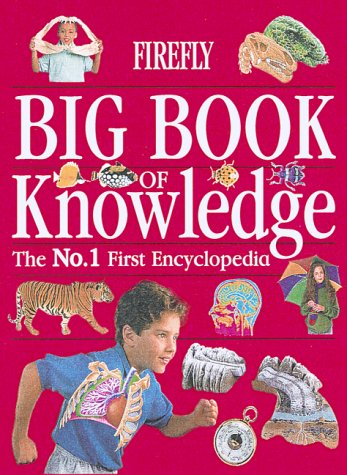Firefly Big Book of Knowledge : The: Firefly Books