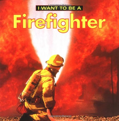 Childrens Book I Wanna Be A Firefighter Motivation amp Education series for ages 6 12 first readers for children Kindle edition by TheBrothers Download