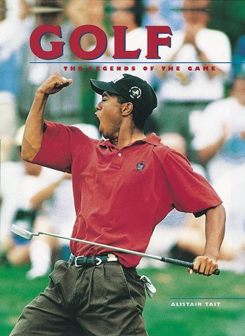 9781552094358: Golf: The Legends of the Game