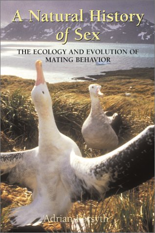 9781552094815: A Natural History of Sex: The Ecology and Evolution of Mating Behavior
