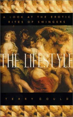 9781552094822: The Lifestyle: A Look at the Erotic Rites of Swingers