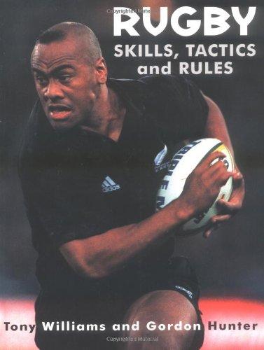 9781552095461: Rugby: Skills, Tactics & Rules
