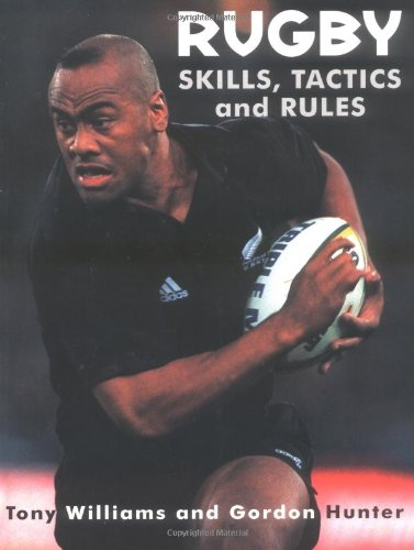 9781552095461: Rugby Skills, Tactics and Rules