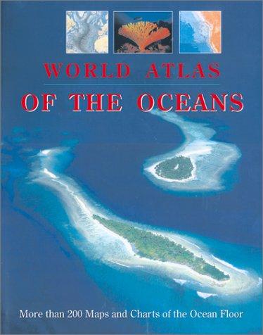 World Atlas of the Oceans: Leier, Manfred