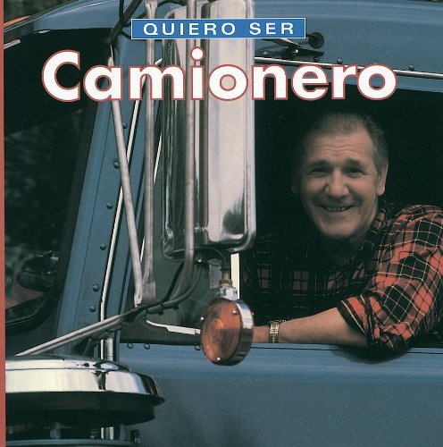 9781552095966: Quiero ser Camionero (Spanish Edition)