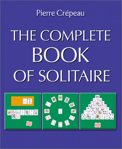 9781552095973: The Complete Book of Solitaire