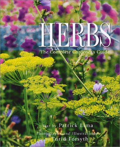 9781552096024: Herbs: The Complete Gardener's Guide