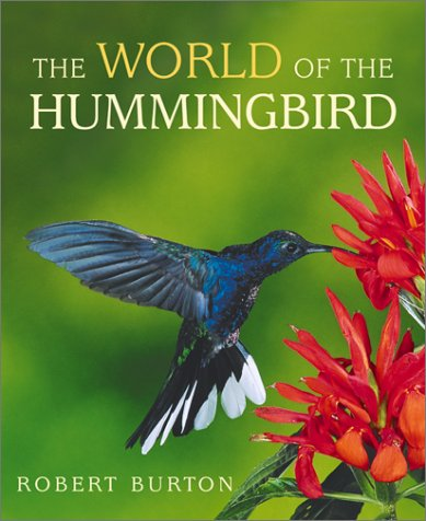 The World Of The Hummingbird (FINE COPY OF SCARCE HARDBACK FIRST EDITION, FIRST PRINTING SIGNED B...