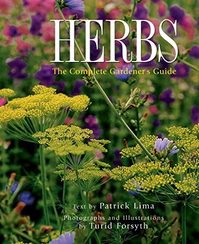 9781552096246: Herbs: The Complete Gardener's Guide
