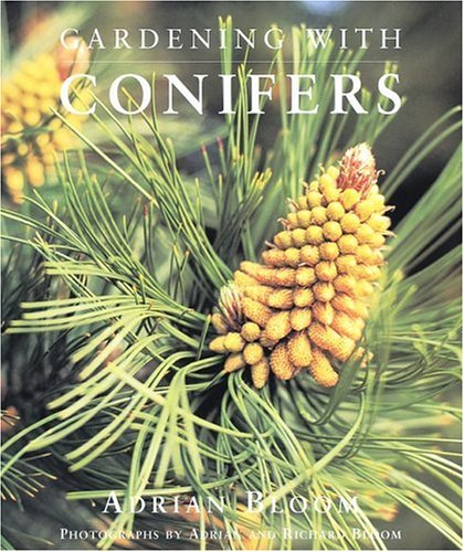 9781552096352: Gardening With Conifers