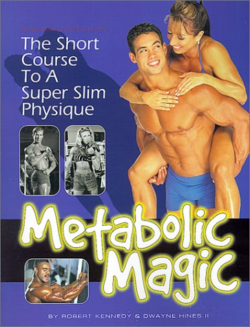 9781552100233: Metabolic Magic: The Short Course to a Super Slim Physique
