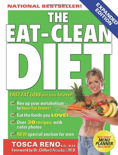 9781552100387: The Eat-Clean Diet: Fast Fat Loss That Lasts Forever!