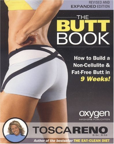9781552100417: The Butt Book: How to Build a Non-Cellulite and Fat-Free Butt in 9 Weeks