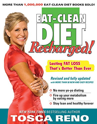 9781552100677: The Eat-Clean Diet Recharged: Lasting Fat Loss That's Better Than Ever