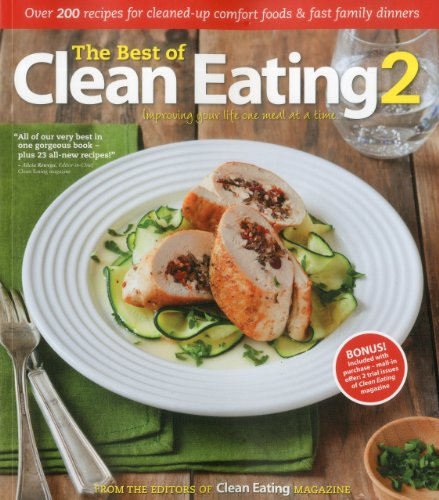 9781552100974: The Best of Clean Eating 2: Over 200 Recipes with Cleaned-Up Comfort Foods and Fast Family Dinners