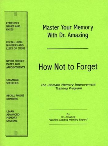 Master Your Memory with Dr. Amazing: How: MiTerre Productions, Inc.