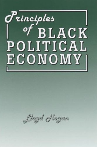 9781552122532: Principles of Black Political Economy