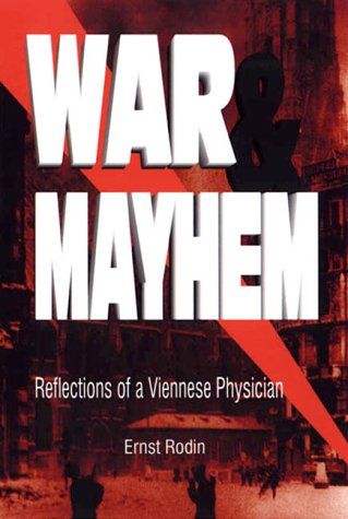9781552122907: War and Mayhem: Reflections of a Viennese Physician