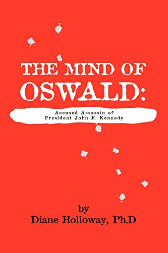 9781552123324: The Mind of Oswald: Accused Assassin of President John F. Kennedy