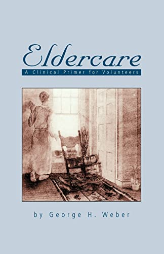 9781552123508: Eldercare: A Clinical Primer for Volunteers