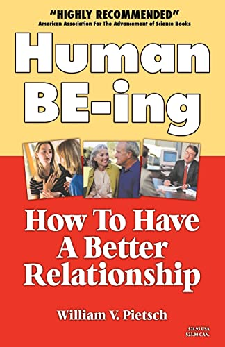 9781552123690: Human BE-ing : How To Have A Better Relationship