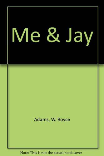 Me & Jay (1552124347) by Adams, W. Royce