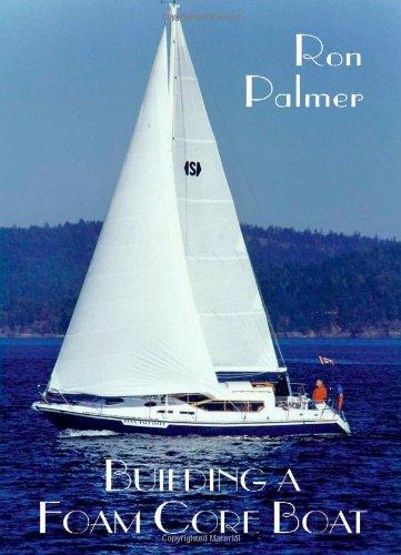 Building a Foam Core Boat: Palmer, Ron