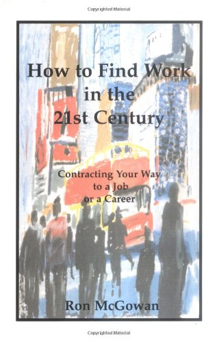 9781552124666: How to Find Work in the 21st Century