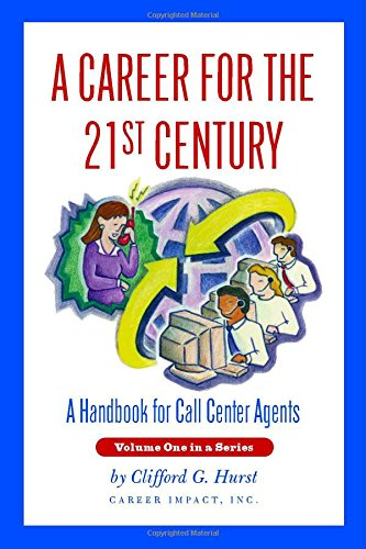 9781552124949: A Career for the 21st Century: A Handbook for Call Centre Agents