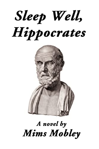 Sleep Well, Hippocrates: Mims Mobley
