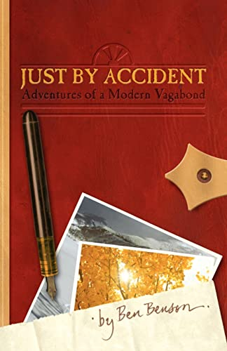 9781552125908: Just By Accident: Adventures of a Modern Vagabond