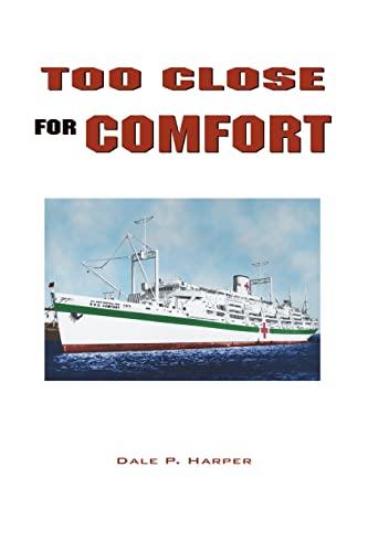 Too Close For Comfort: Harper, Dale P.