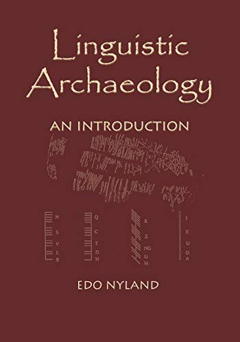 9781552126684: Linguistic Archaeology: An Introduction
