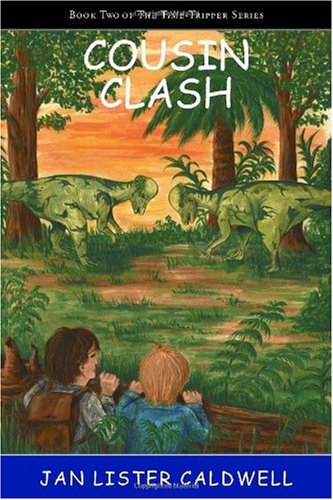 Cousin Clash: Book Two in the Time-Tripper Series: Caldwell, Jan Lister