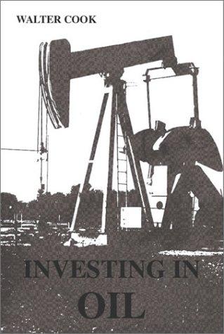 9781552127209: Investing in Oil
