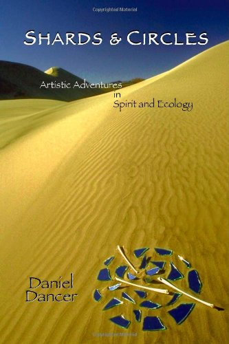 9781552127841: Shards & Circles: Artistic Adventures in Spirit and Ecology