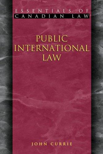 9781552210512: Public International Law (Essentials of Canadian Law)