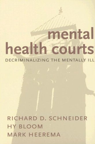 9781552211205: Mental Health Courts: Decriminalizing the Mentally Ill