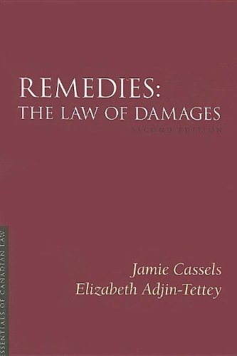 Remedies: The Law of Damages (Essentials of: Jamie Cassels, Elizabeth