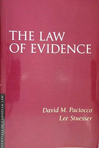 9781552211540: The Law of Evidence (Essentials of Canadian Law)