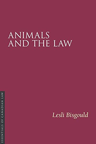 Animals and the Law (Paperback): Lesli Bisgould