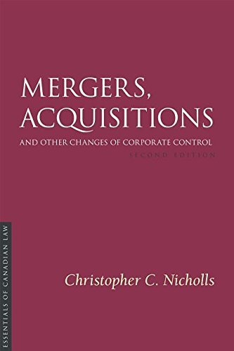 9781552212370: Mergers, Acquisitions and Other Changes of Corporate Control 2/E (Essentials of Canadian Law)