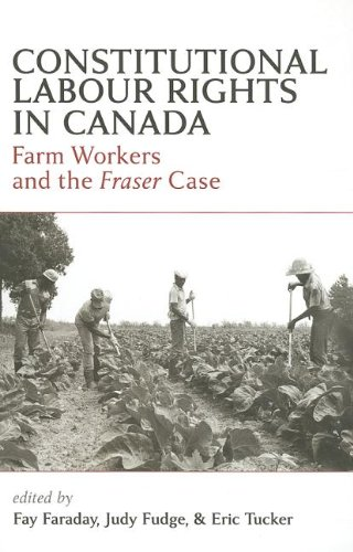 Constitutional Labour Rights in Canada: Farm Workers