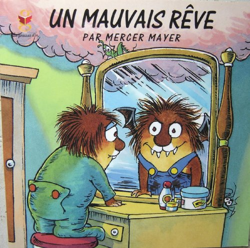 Un Mauvais Rêve (French Edition) Paperback (1552251268) by Mercer Mayer