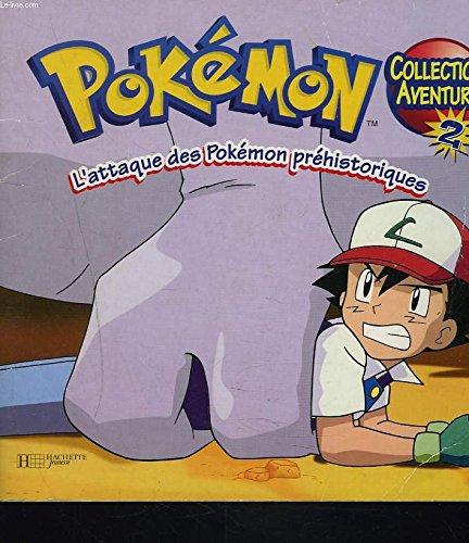 9781552251942: L'attaque des Pokémon préhistoriques