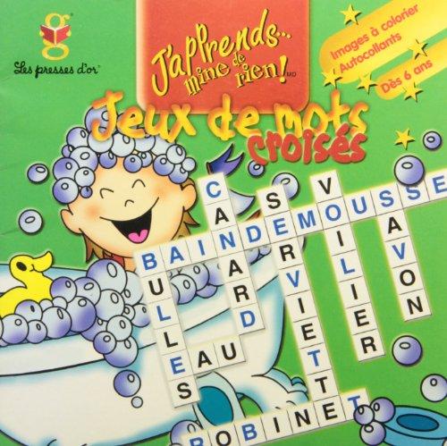 Jeux de mots crois?s avec images ? colorier: Collectif