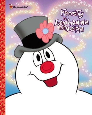 9781552255315: Frosty le bonhomme de neige