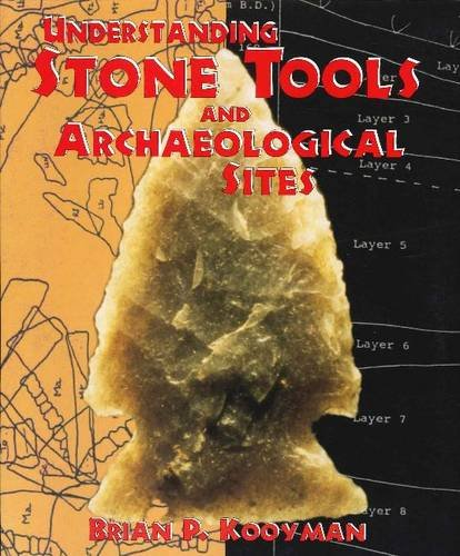 9781552380215: Understanding Stone Tools and Archaeological Sites