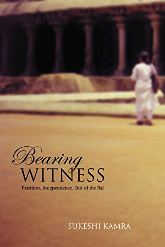 9781552380413: Bearing Witness: Partition, Independence, End of the Raj