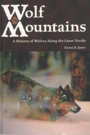 Wolf Mountains: Jones, Karen R.